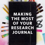 "Image of the cover for the book ""how to make the most of your research journal"": a journal surrounded by items used for journaling"